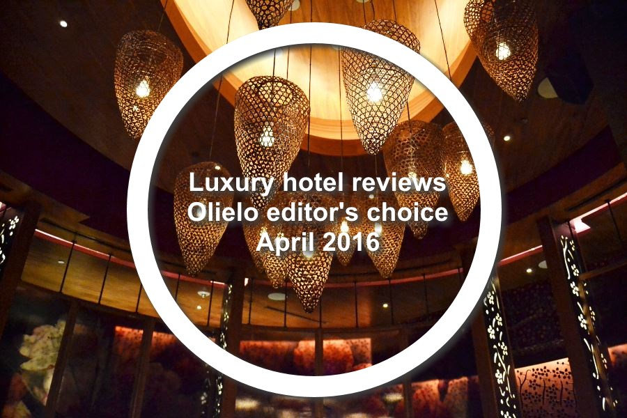 Luxury hotel reviews – April 2016 Editor's Choice